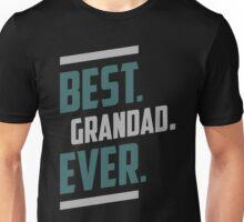 Best. Grandad. Ever. T-shirt Unisex T-Shirt
