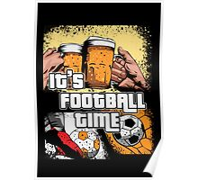 It's Football Time Poster