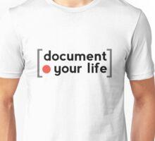 Document Your Life Unisex T-Shirt