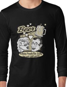 Beer Helping People Get Lucky For Over 300 Years Long Sleeve T-Shirt