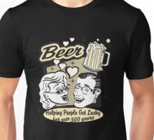 Beer Helping People Get Lucky For Over 300 Years Unisex T-Shirt