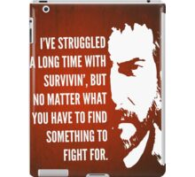 The Last of Us - Something to Fight For iPad Case/Skin