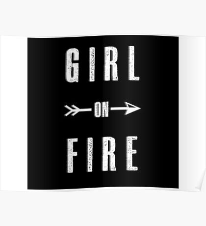 Girl on Fire Poster