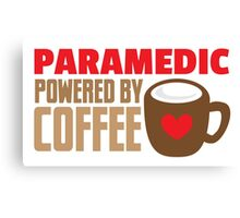 paramedic powered by coffee Canvas Print