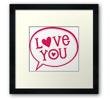 "LOVE BUBBLE modern typography heart ""love you"" Framed Print"