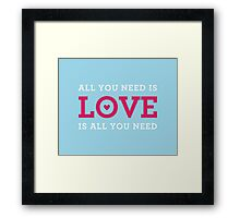 "MODERN QUOTE wedding couple ""all you need is love""  Framed Print"