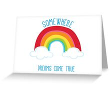 SOMEWHERE OVER THE RAINBOW art bright colourful Greeting Card