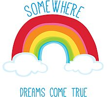 SOMEWHERE OVER THE RAINBOW art bright colourful Photographic Print
