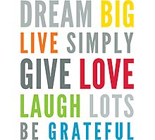 LIFE MANTRA positive cool typography bright colors Photographic Print