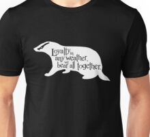 Loyalty In Any Weather, We Bear All Together Unisex T-Shirt