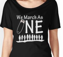 We March As One (reverse) - #safetypin for #solidarity Women's Relaxed Fit T-Shirt