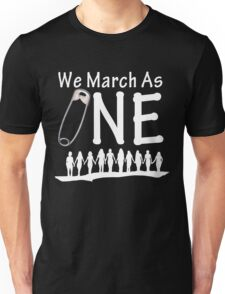 We March As One (reverse) - #safetypin for #solidarity Unisex T-Shirt