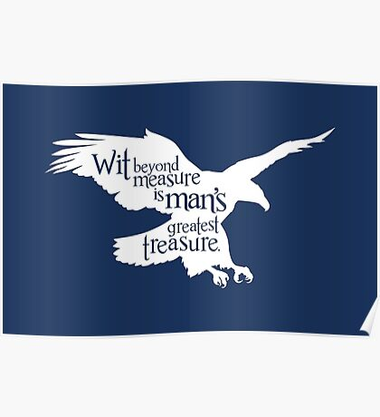 Wit Beyond Measure is Man's Greatest Treasure Poster