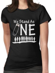 We Stand As One (reverse) - #safetypin for #solidarity Womens Fitted T-Shirt