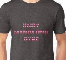 Hairy Manhating Dyke - Lesbian Pride Unisex T-Shirt