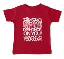 Dishonor on your cow. [US Spelling]  Baby Tee