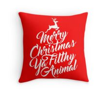 Merry Christmas Ya Filthy Animal Home Alone Movie Quote Design Throw Pillow