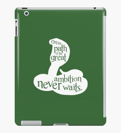 On The Path Of The Great, Ambition Never Waits iPad Case/Skin