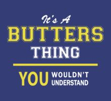 It's A BUTTERS thing, you wouldn't understand !! by satro