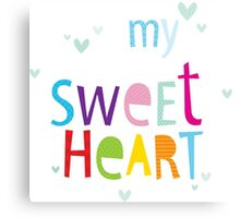 "MODERN POP TYPE bright pattern typography ""my sweet heart"" Canvas Print"