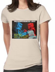 Robot Apocalypse - When Machines Become Self-Aware Womens Fitted T-Shirt