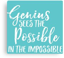 Genius Sees the Possible - Turquoise  Canvas Print