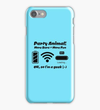 Party Animal! More Bars = More Fun iPhone Case/Skin