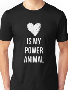 Love is my Power Animal Unisex T-Shirt