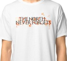 Game Of Thrones - The North Never Forgets Classic T-Shirt