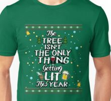 Tree Isn't The Only Thing Getting Lit This Year Gift Unisex T-Shirt