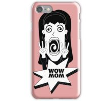 WOW MOM iPhone Case/Skin