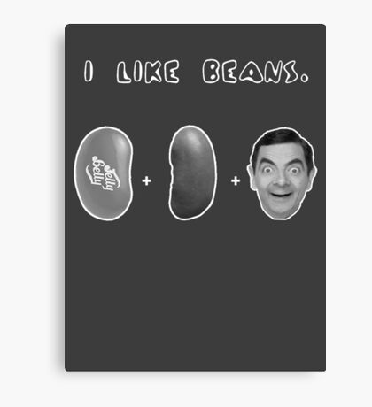 I Like Beans Canvas Print