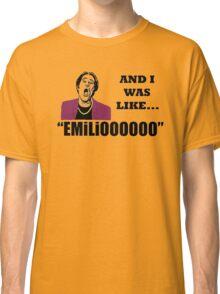 A Night At The Roxbury I Was Like Emilio Movie SNL  Classic T-Shirt