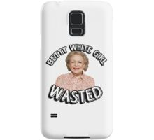 Betty White girl wasted Samsung Galaxy Case/Skin