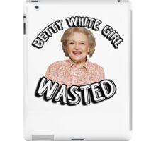 Betty White girl wasted iPad Case/Skin