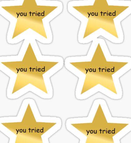 You Tried Sticker Lot Sticker