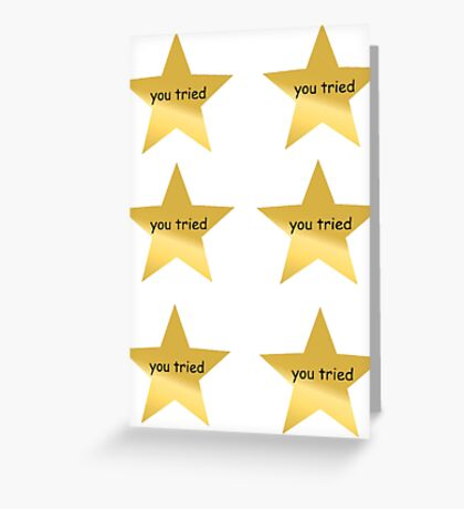 You Tried Sticker Lot Greeting Card