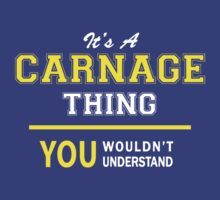 It's A CARNAGE thing, you wouldn't understand !! by satro