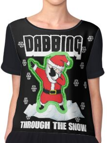 Cute DABBING THROUGH THE SNOW T-SHIRT Funny Santa Has Swag: Dabbin Christmas Shirts Chiffon Top