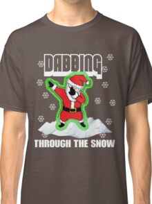 Cute DABBING THROUGH THE SNOW T-SHIRT Funny Santa Has Swag: Dabbin Christmas Shirts Classic T-Shirt