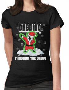 Cute DABBING THROUGH THE SNOW T-SHIRT Funny Santa Has Swag: Dabbin Christmas Shirts Womens Fitted T-Shirt