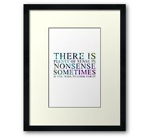 Shadowhunters The Infernal Devices Nonsense Quote Framed Print