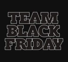 Team Black Friday by Boogiemonst