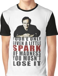 Little spark of madness....don't lose it Graphic T-Shirt