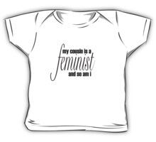 my cousin is a feminist Baby Tee
