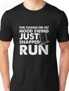 Chains On My Mood Swing Just Snapped T Shirt Unisex T-Shirt