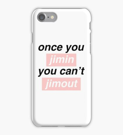 Once you Jimin... iPhone Case/Skin