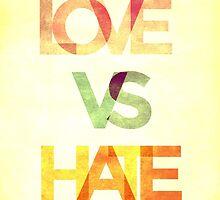 LOVE VS HATE by brainiac