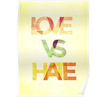 LOVE VS HATE Poster