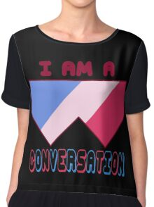 I Am A Conversation 2 Chiffon Top